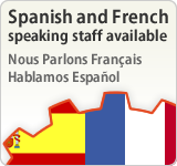 Spanish and French speaking staff available. Nous Parlons Français Hablamos Español